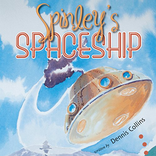 Spinley's Spaceship audiobook cover art