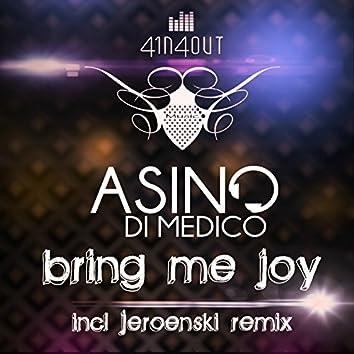Bring Me Joy (feat. Jeroenski, Dasj Company, Audiophox, Trebon, Luna Ludmila)