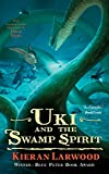 Uki and the Swamp Spirit (The Five Realms Book 5)
