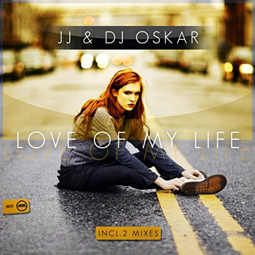 Love Of My Life (DJ Oskar Mix)