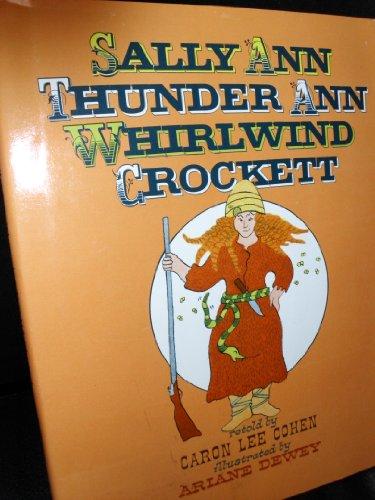 Sally Ann Thunder Ann Whirlwind Crockettの詳細を見る