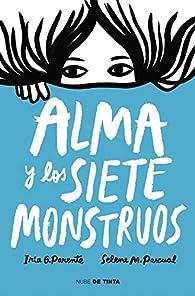 Alma y los siete monstruos par  Iria G. Parente