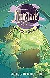 Moonstruck Volume 3: Troubled Waters (Moonstruck 3)