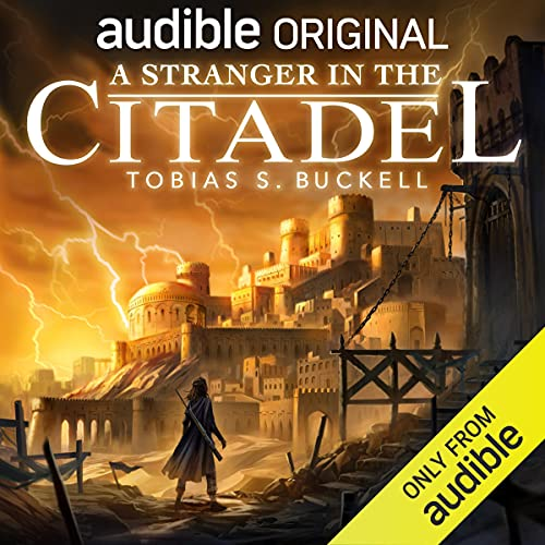 A Stranger in the Citadel Audiobook By Tobias S. Buckell cover art