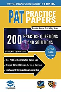 PAT Practice Papers: 5 Full Mock Papers, 250 Questions in the style of the PAT, Detailed Worked Solutions for Every Question, Physics Aptitude Test, UniAdmissions