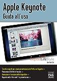 Apple Keynote. Guida al'uso (Digital LifeStyle Pro) (Italian Edition)