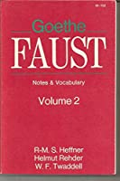 Faust: Notes and Vocabulary v. 2