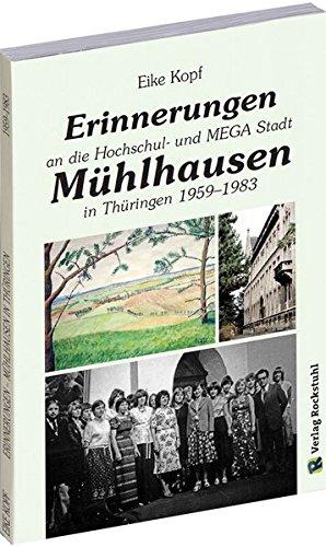 Erinnerungen an Mühlhausen in Thüringen 1959-1983