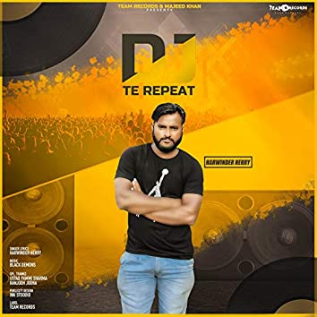 DJ Te Repeat - Single