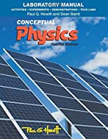 Laboratory Manual: Activities, Experiments, Demonstrations & Tech Labs for Conceptual Physics 0321940059 Book Cover