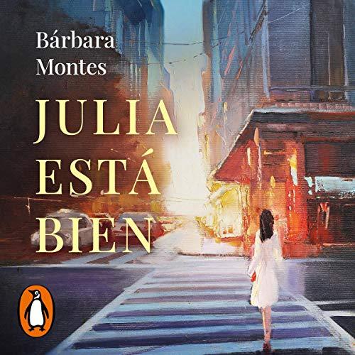 Julia está bien [Julia Is Fine] Titelbild