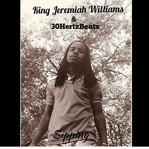 King Jeremiah Williams & 30HERTZBEATS