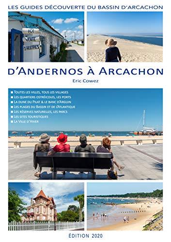Amazon Com D Andernos A Arcachon Les Guides Decouverte Du Bassin