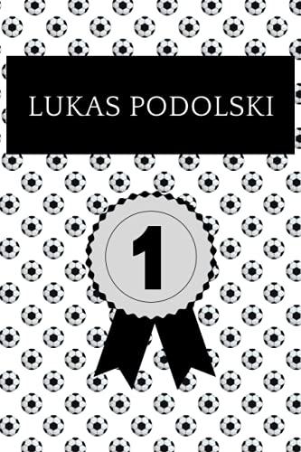 Lukas Podolski: Notizbuch für Fußball Fans: Punktiertes Buch für alle Fussball Liebhaber. Ideal geeignet als Notizheft, Journal, Tagebuch und ... für Freunde, Verwandte und Kollegen.