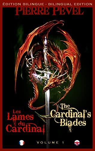 Les Lames du Cardinal / The Cardinal's Blade: Les Lames du Cardinal, T1 (French Edition)