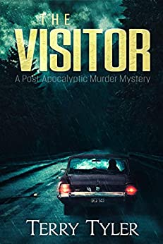 The Visitor: A Post-Apocalyptic Murder Mystery by [Terry Tyler]