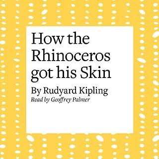 How the Rhinoceros Got His Skin cover art