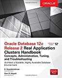 Oracle Database 12c Release 2 Real Appli (Oracle Press)