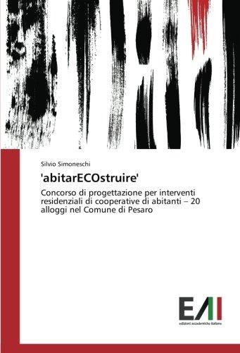 'abitarECOstruire': Concorso di progettazione per interventi residenziali di cooperative di abitanti – 20 alloggi nel Comune di Pesaro