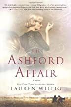 The Ashford Affair by Willig, Lauren (2013) Hardcover