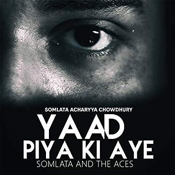 Yaad Piya Ki Aye