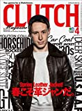CLUTCH Magazine (クラッチマガジン)Vol.72(CLUTCH Spring Collection)[雑誌]...