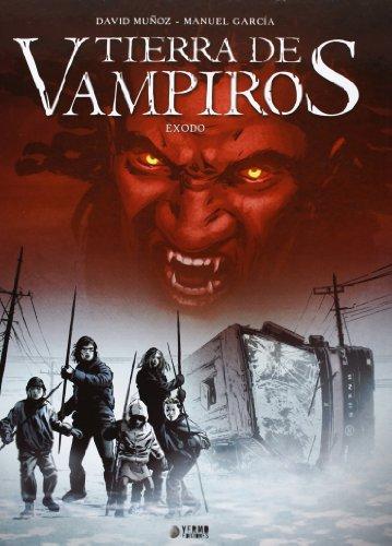Tierra de vampiros: Éxodo