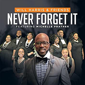 Never Forget It (feat. Michelle Prather)