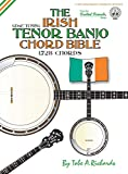 The Irish Tenor Banjo Chord Bible: GDAE Irish Tuning 1,728 Chords (FFHB07) (Fretted Friends)