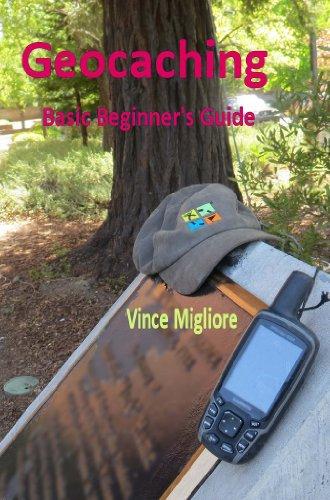 Geocaching: Basic Beginner's Guide (English Edition)