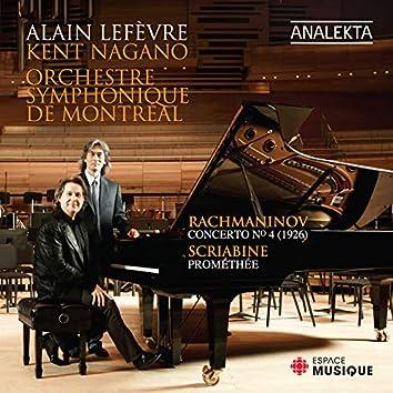 Rachmaninov: Piano Concerto No. 4 Op. 40 (Original 1926 version) - Scriabin: Prometheus, The Poem of Fire, Op. 60