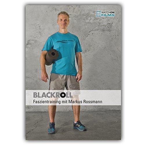 Blackroll® Faszientraining mit Markus Rossmann - Faszien DVD