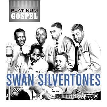 Platinum Gospel: The Swan Silvertones