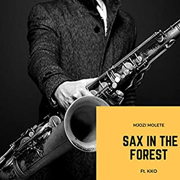 Sax In The Forest