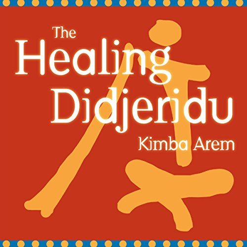 The Healing Didjeridu audiobook cover art