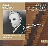 Great Pianists (series) - Ignaz Friedman plays Beethoven, Chopin, Hummel, Mendelssohn, etc.