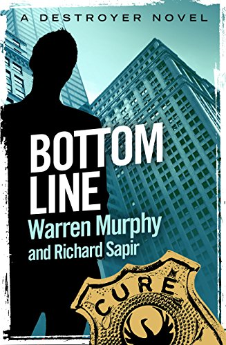 Bottom Line: Number 37 in Series (The Destroyer) (English Edition)