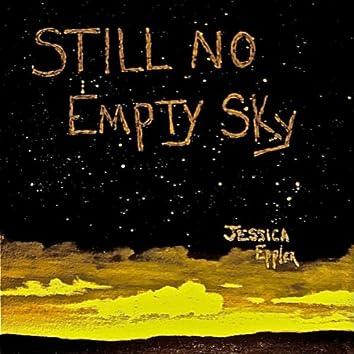Still No Empty Sky