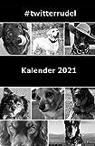 Kalender 2021 Taschenbuch Ringbuch: #twitterrudel