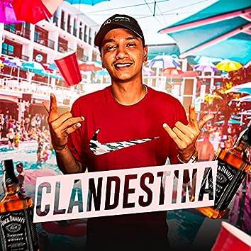 Clandestina (feat. Dj Mj & MC nenê original)