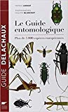 Le guide entomologique - Plus de 5000 espèces européennes