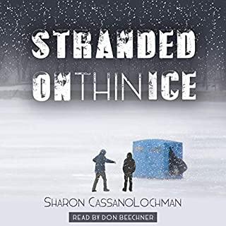 Stranded on Thin Ice                   Written by:                                                                                                                                 Sharon Cassano Lochman                               Narrated by:                                                                                                                                 Don Beechner                      Length: 2 hrs and 50 mins     Not rated yet     Overall 0.0