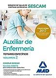 Auxiliar de enfermería del Servicio de Salud de Castilla-La Mancha (SESCAM). Temario específico volumen 2