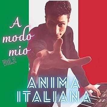 A modo mio, Vol. 2 - anima Italiana (Acoustic Version)