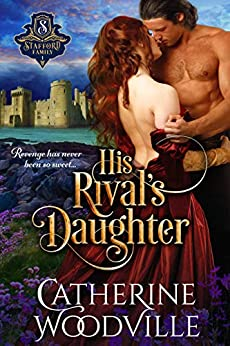 His Rival's Daughter by [Catherine Woodville]