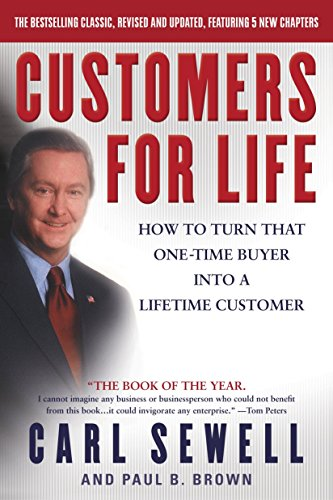 Compare Textbook Prices for Customers for Life: How to Turn That One-Time Buyer Into a Lifetime Customer Revised ed. Edition ISBN 9780385504454 by Sewell, Carl,Brown, Paul B.