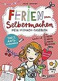 Ferien zum Selbermachen, Mein Mitmach-Tagebuch (Die Selbermachen-Serie, Band 1)