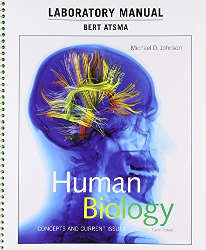 Laboratory Manual for Human Biology: Concepts and Current Issues