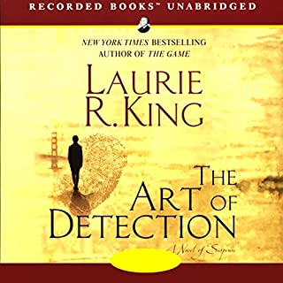 The Art of Detection                   By:                                                                                                                                 Laurie R. King                               Narrated by:                                                                                                                                 Alyssa Bresnahan,                                                                                        Robert Ian Mackenzie                      Length: 13 hrs and 38 mins     390 ratings     Overall 4.1