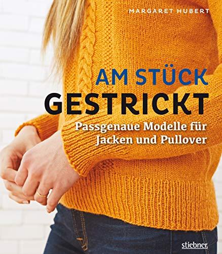 Am Stück gestrickt: Passgenaue Modelle für Jacken und Pullover